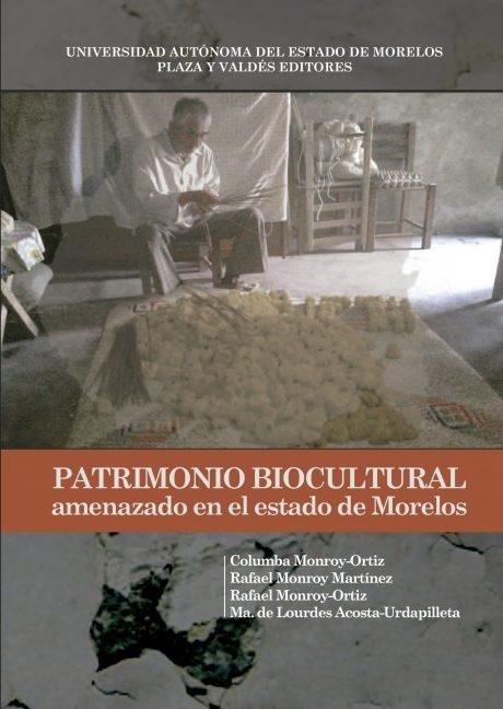 Patrimonio biocultural amenazado en el estado de Morelos