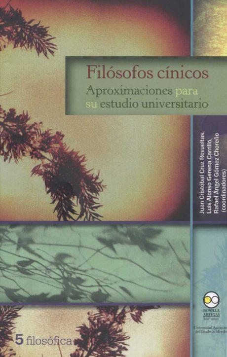 Filósofos cínicos: aproximaciones para su estudio universitario