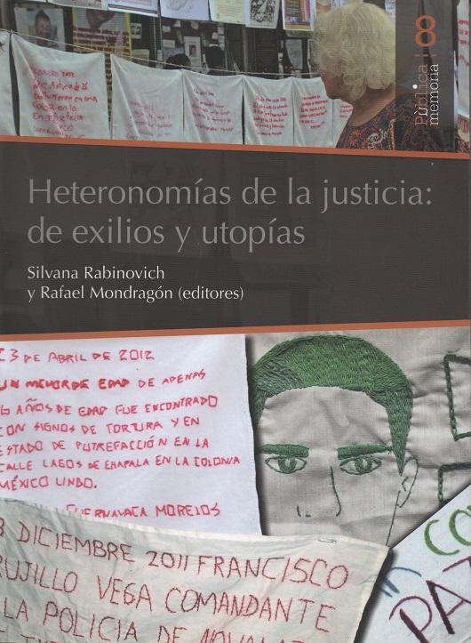 Heteronomías de la justicia: de exilios y utopías
