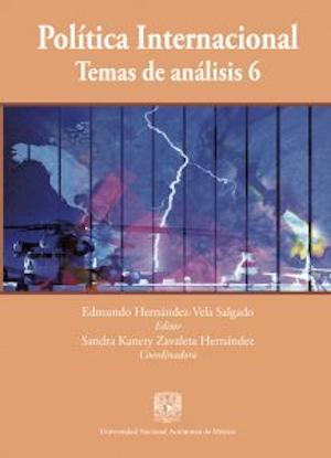 Política internacional. Temas de análisis 6