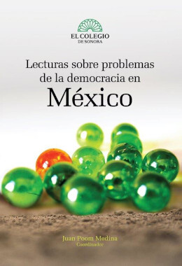 Lecturas sobre problemas de la democracia en México