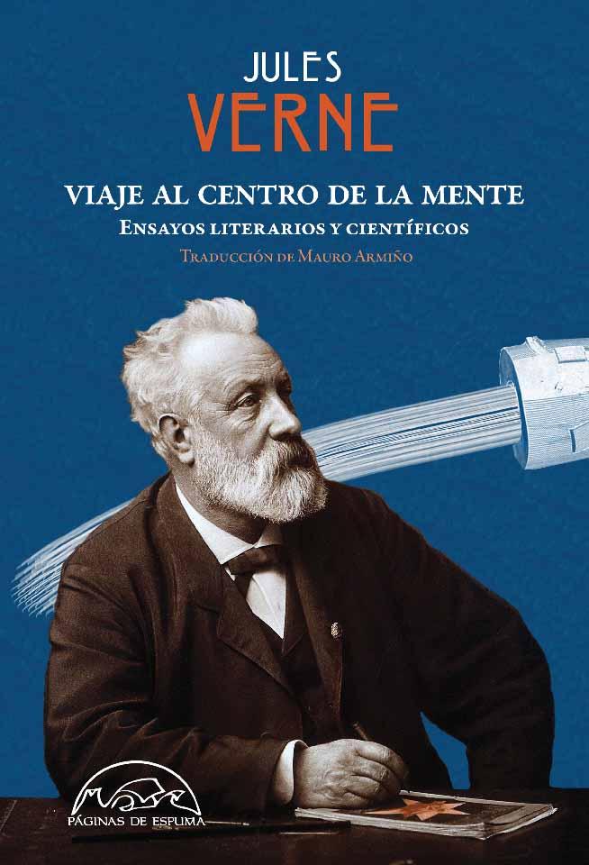 VIAJE AL CENTRO DE LA MENTE. ENSAYOS LITERARIOS Y CIENTIFICO