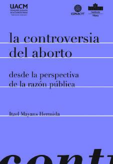 La controversia del aborto desde la perspectiva de la razón pública