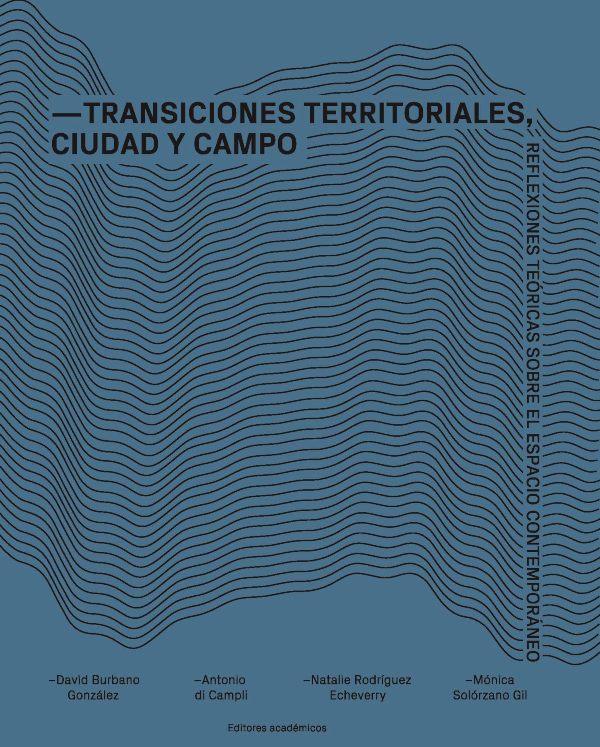 Transiciones territoriales, ciudad y campo
