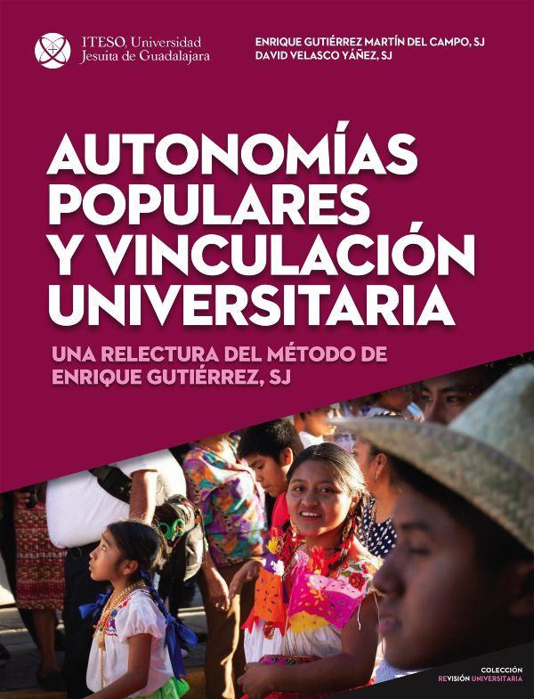 Autonomías populares y vinculación universitaria