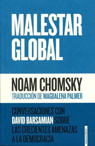 Malestar global Conversaciones con David Basamian sobre las crecientes amenazas a la democracia