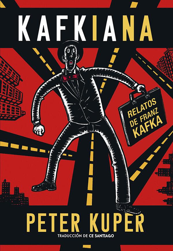 Kafkiana: Relatos de Franz Kafka (Coedición)