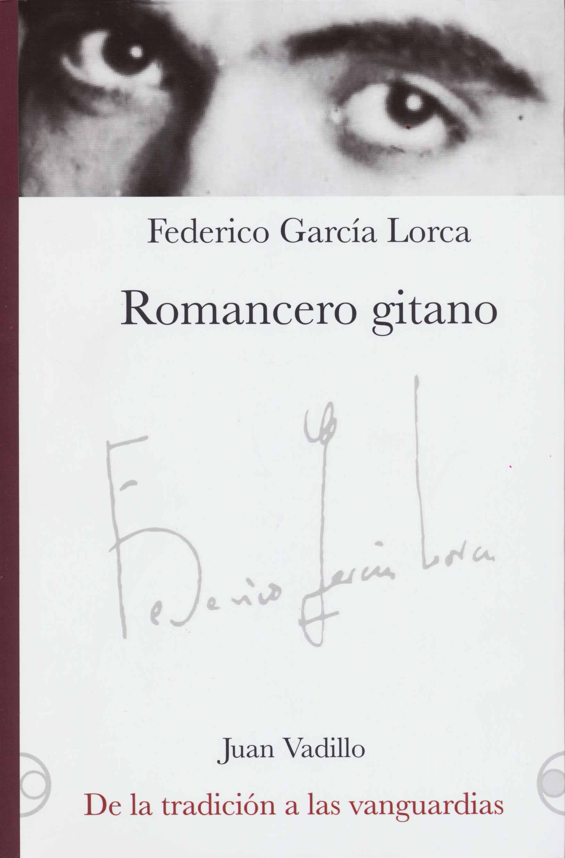 Romancero gitano y De la tradición a las vanguardias