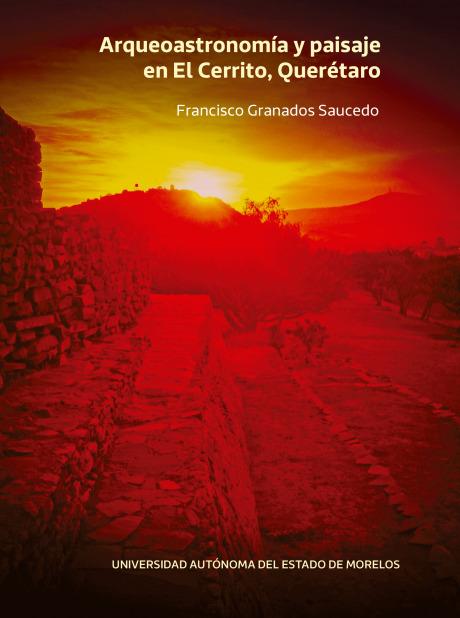 Arqueoastronomía y paisaje en El Cerrito, Querétaro