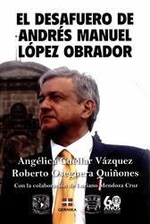 El desafuero de Andrés Manuel López Obrador