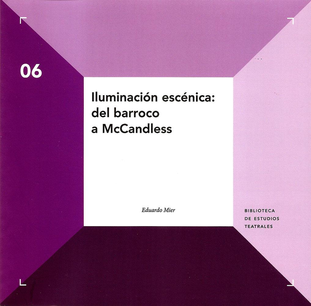 Iluminación escénica: del barroco a McCandless