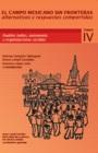 Pueblos indios, autonomía y organizaciones sociales