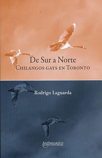 De sur a norte. Chilangos gays en Toronto