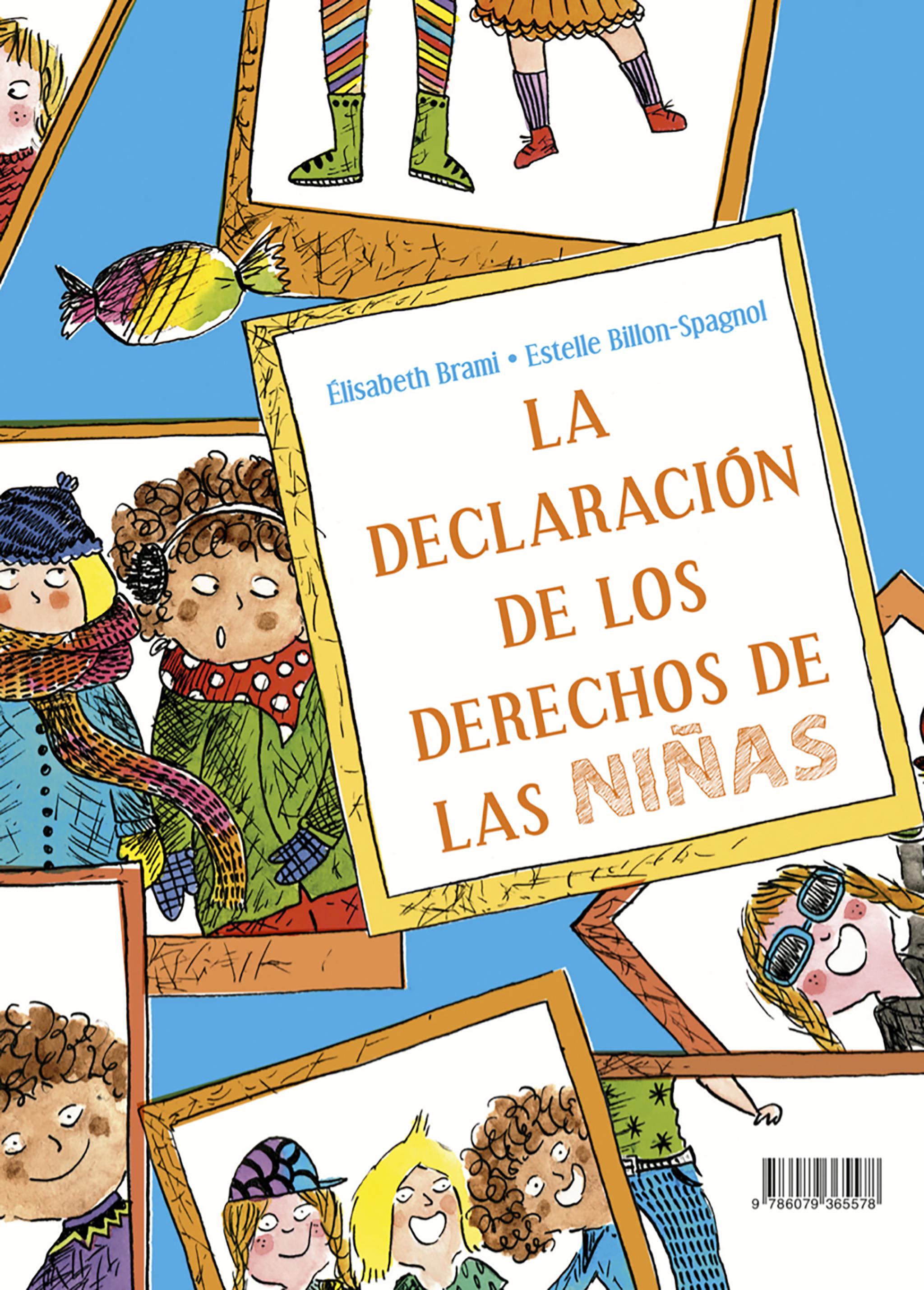 Declaración de los derechos de los niños (Nueva ed).