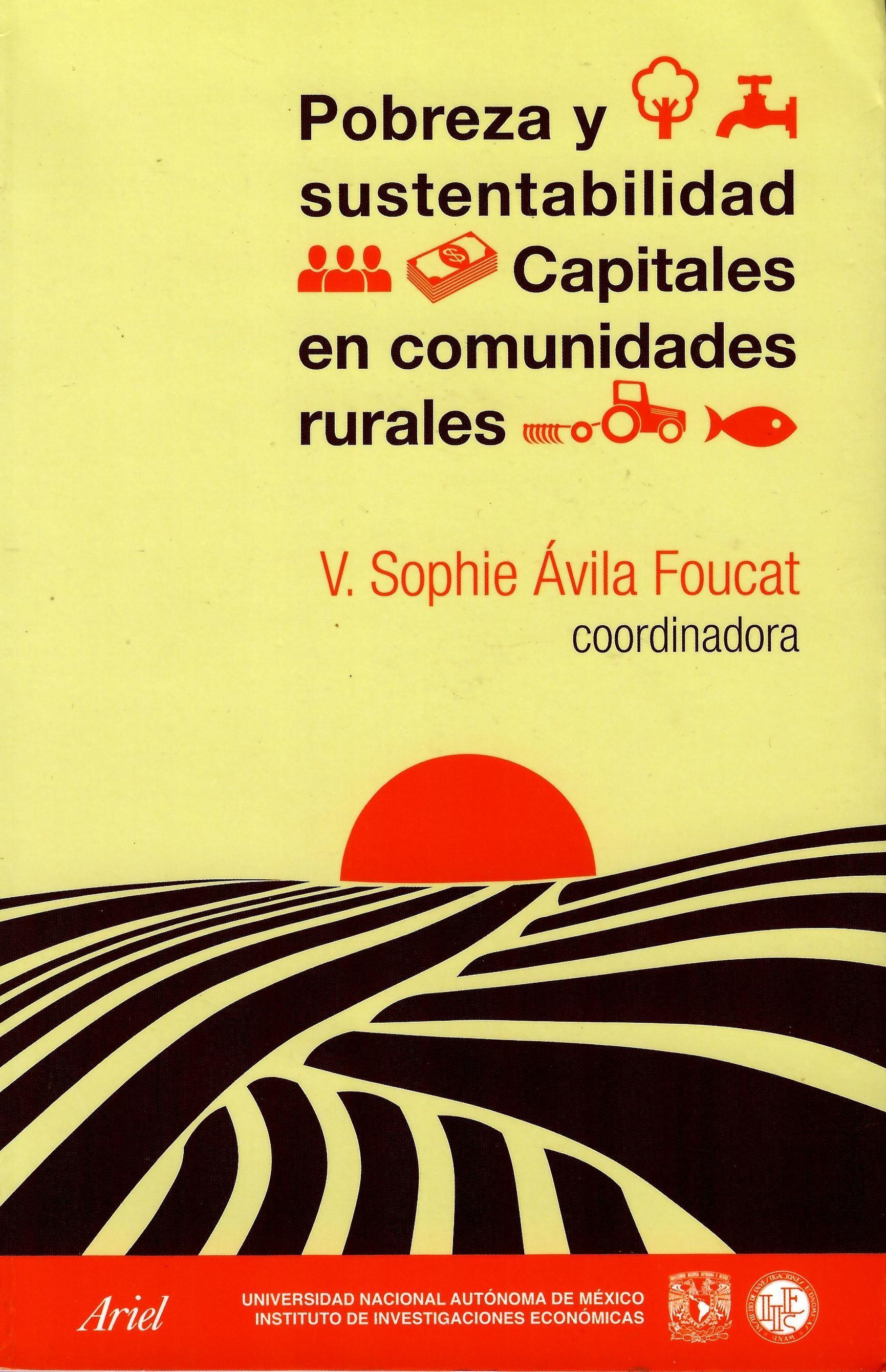 Pobreza y sustentabilidad. Capitales en comunidades rurales