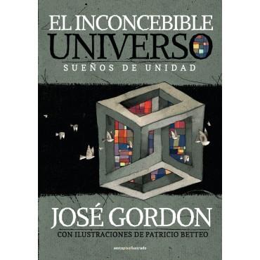 El inconcebible universo.Sueños de unidad