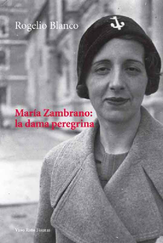 María Zambrano: la dama peregrina