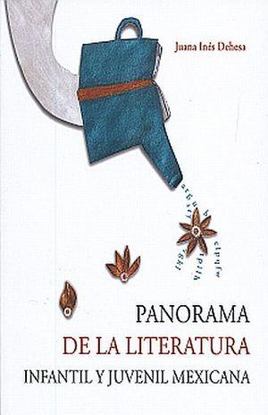 Panorama de la Literatura Infantil y Juvenil Mexicana