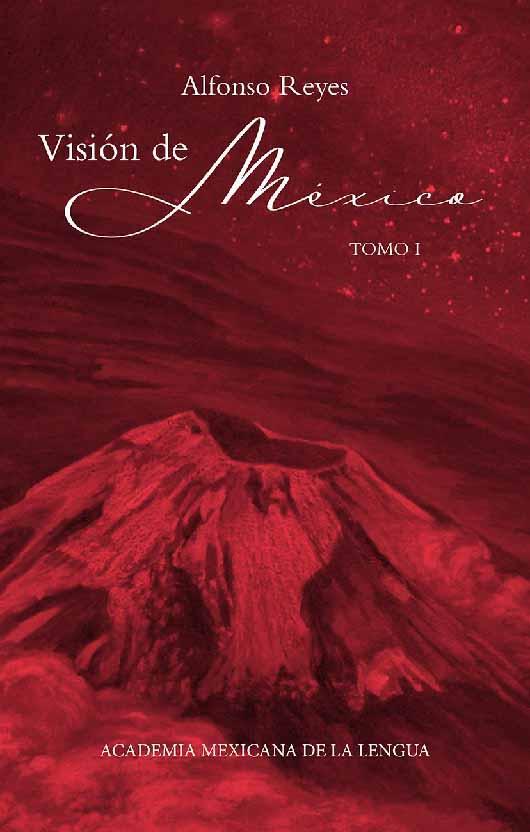 Visión de México (2 tomos)