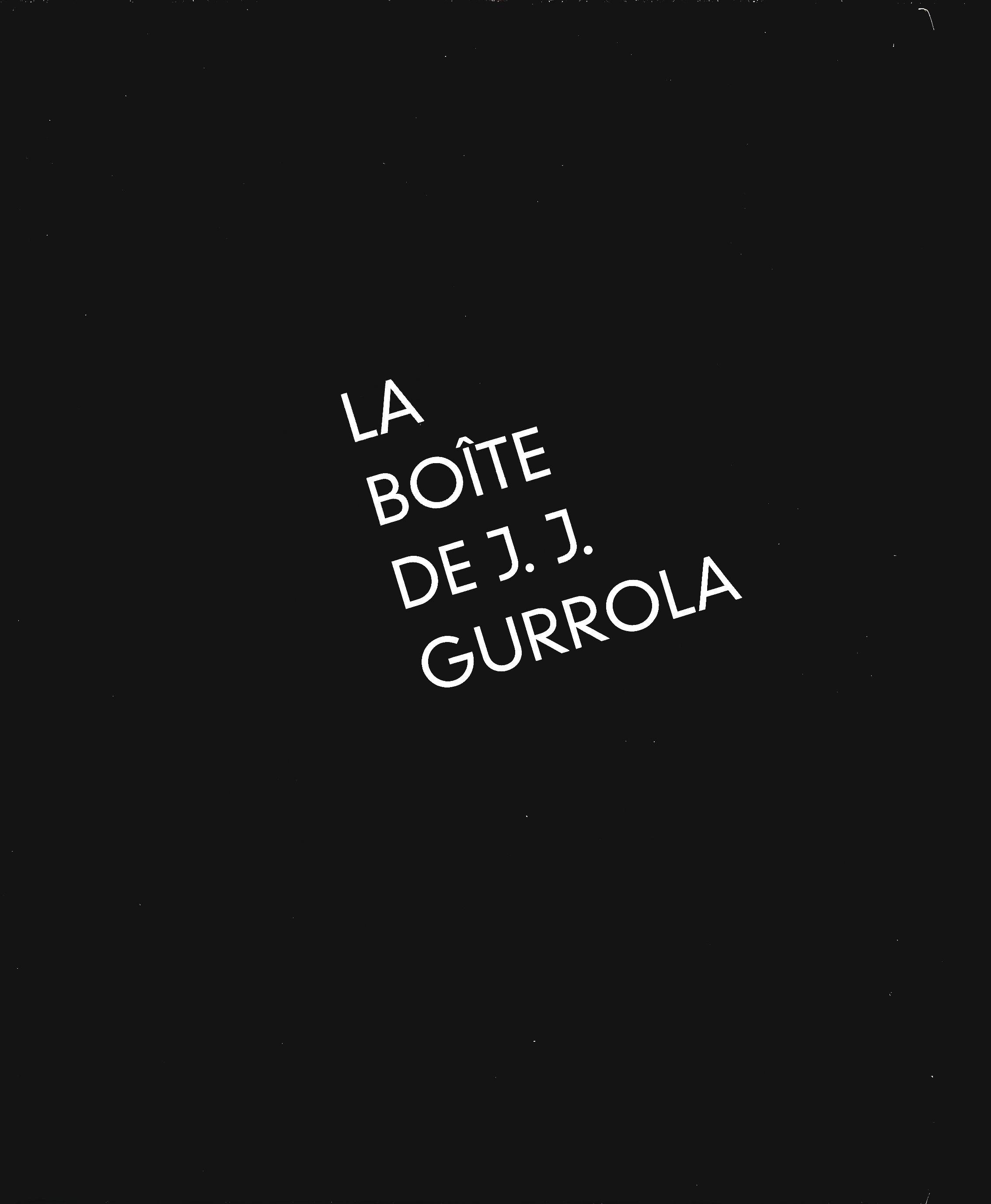 La boîte de J. J. Gurrola