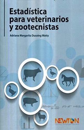 Estadística para veterinarios y zootecnistas