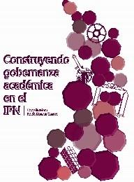 Construyendo gobernanza académica en el IPN