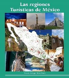 Las regiones turísticas de México