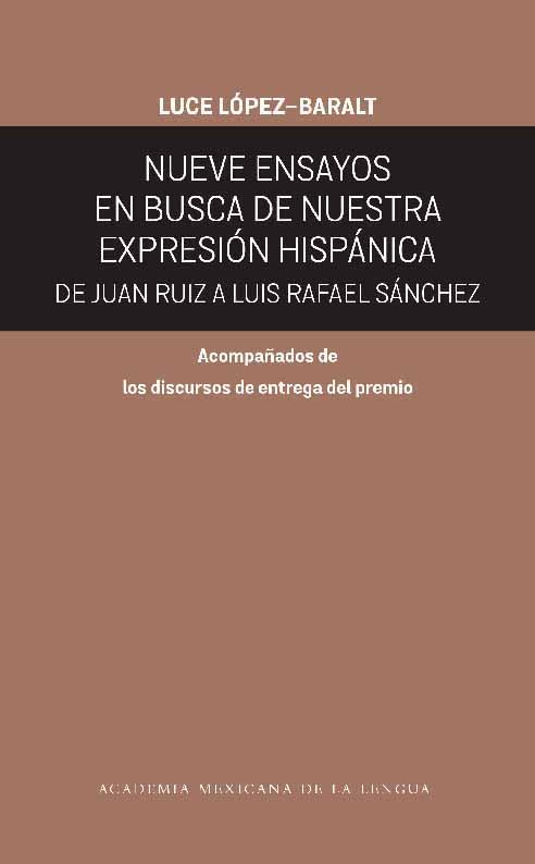 Nueve ensayos en busca de nuestra expresión hispánica