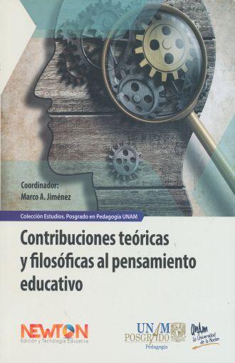 Contribuciones Teóricas y Filosóficas al Pensamiento educativo to Educativo