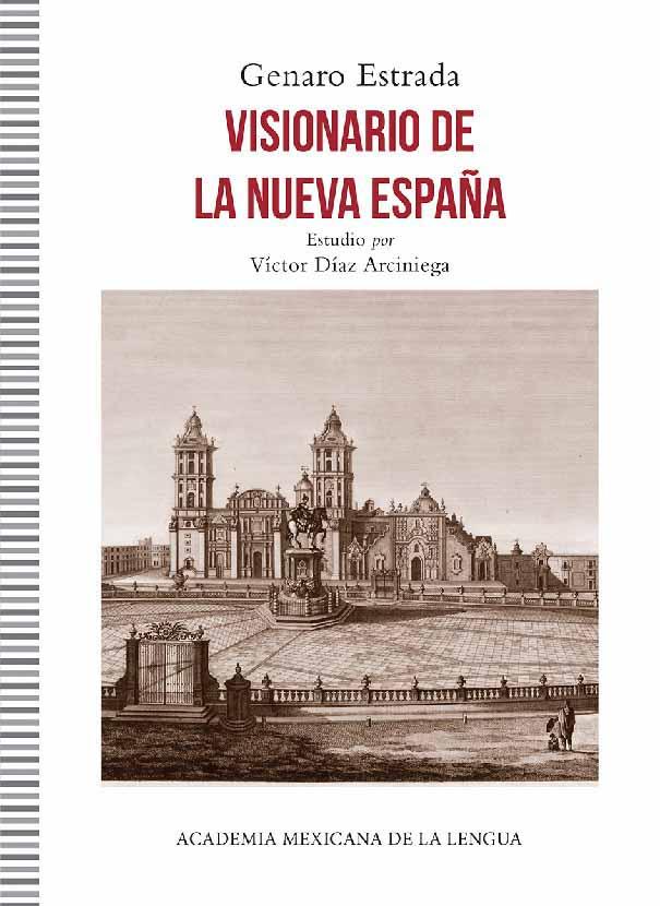 Visionario de la Nueva España