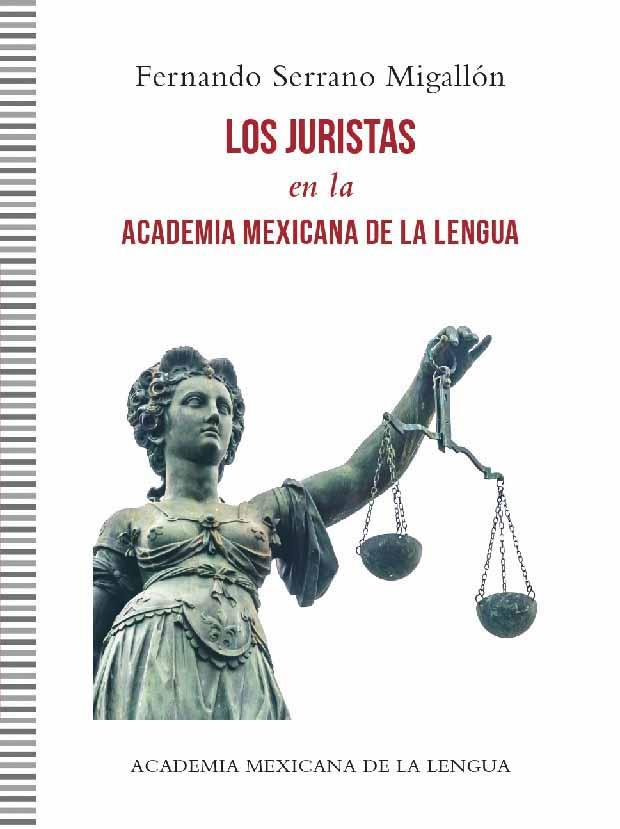 Los juristas en la Academia Mexicana de la Lengua