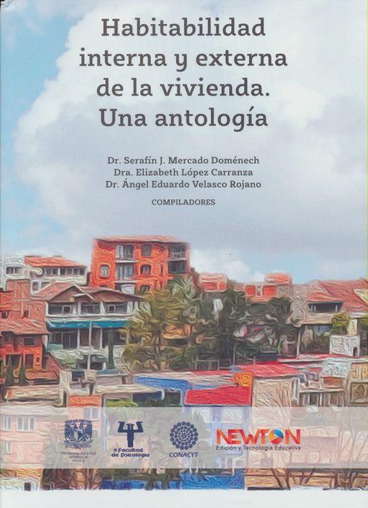 Habitabilidad Interna y Externa de la vivienta. Una Antología
