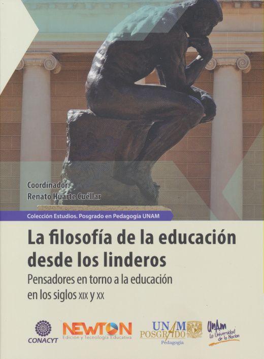 La filosofía de la educación desde los linderos.Pensadores en torno a la educación en los siglos XIX