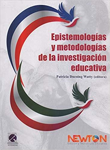 Epistemologías y metodologías de la investigación educativa
