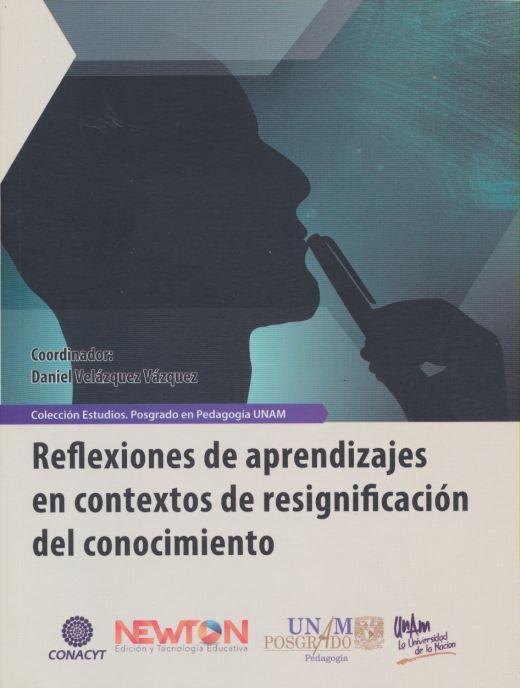 Reflexiones de Aprendizajes en contextos de resignificación del conocimiento