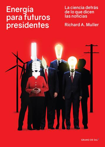 Energía para futuros presidentes