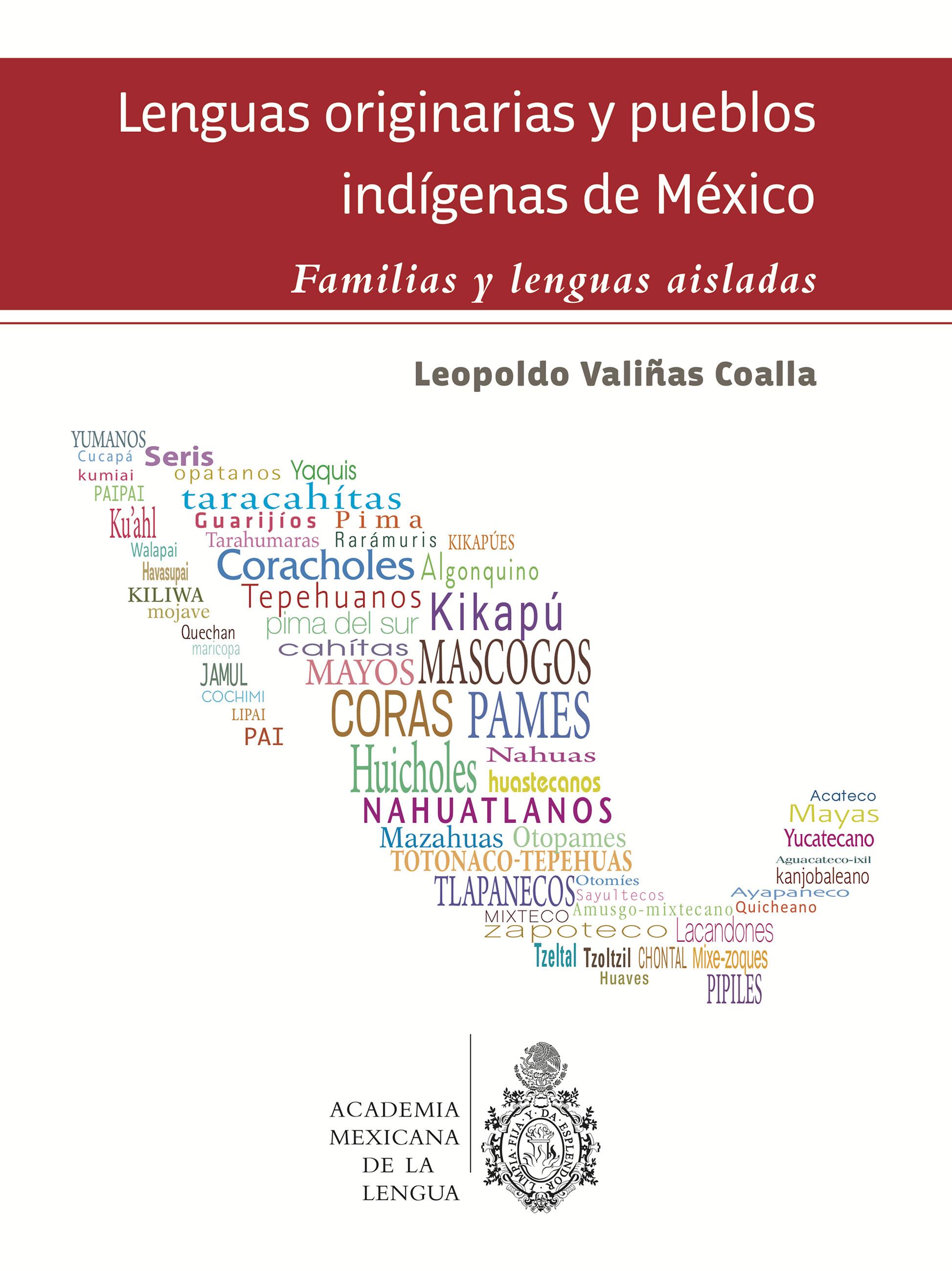 Lenguas originarias y pueblos indígenas de México. Familias y lenguas aisladas