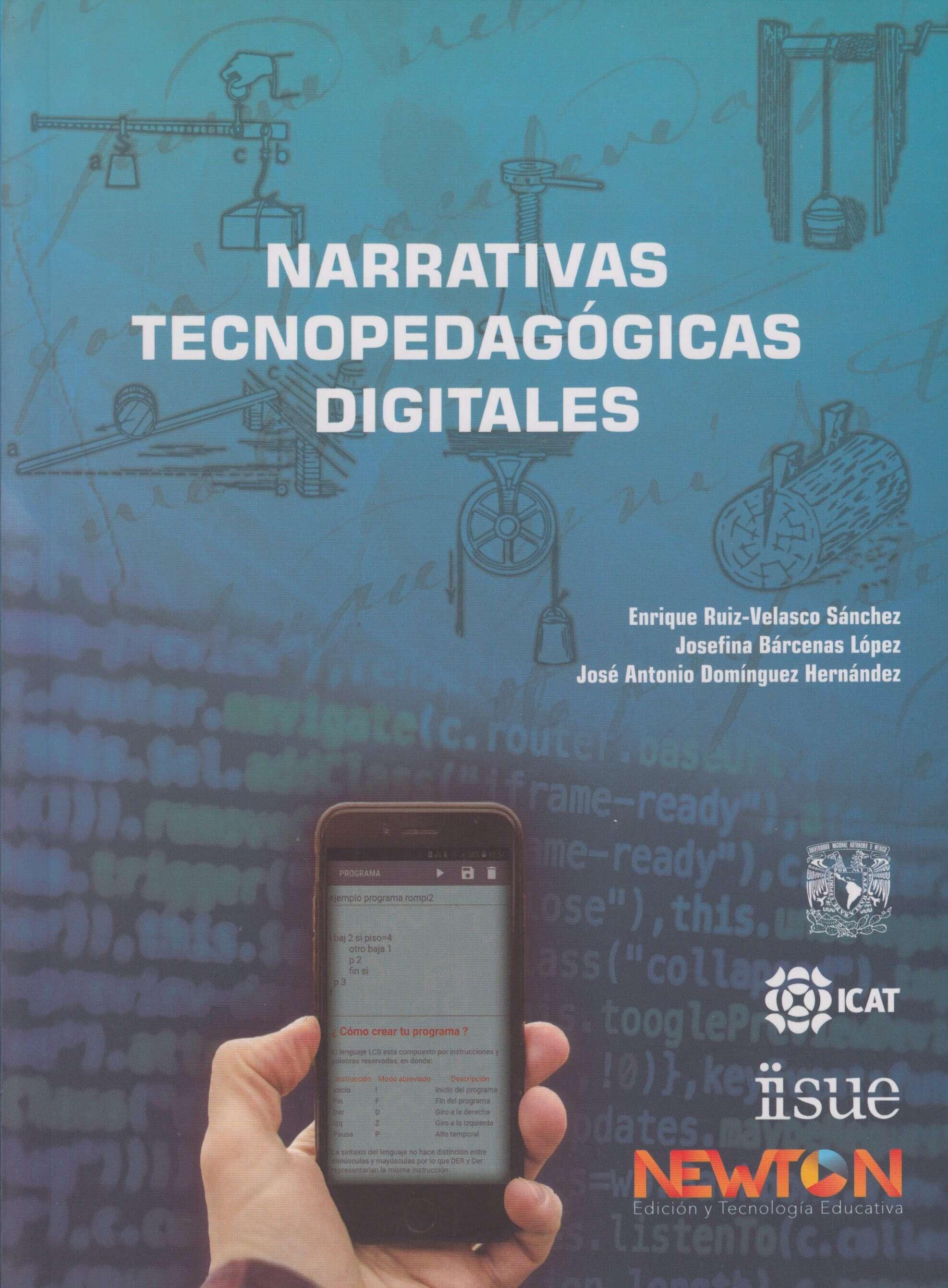 Narrativas tecnopedagógicas digitales