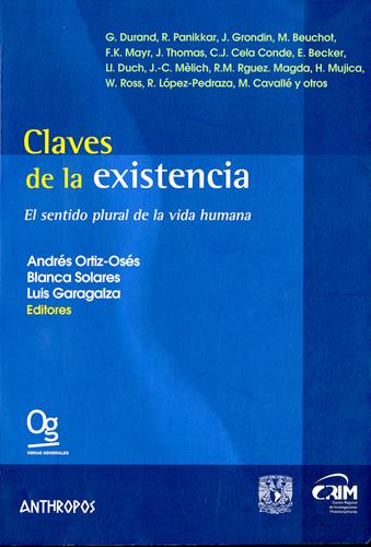 Claves de la existencia. El sentido plural de la vida humana