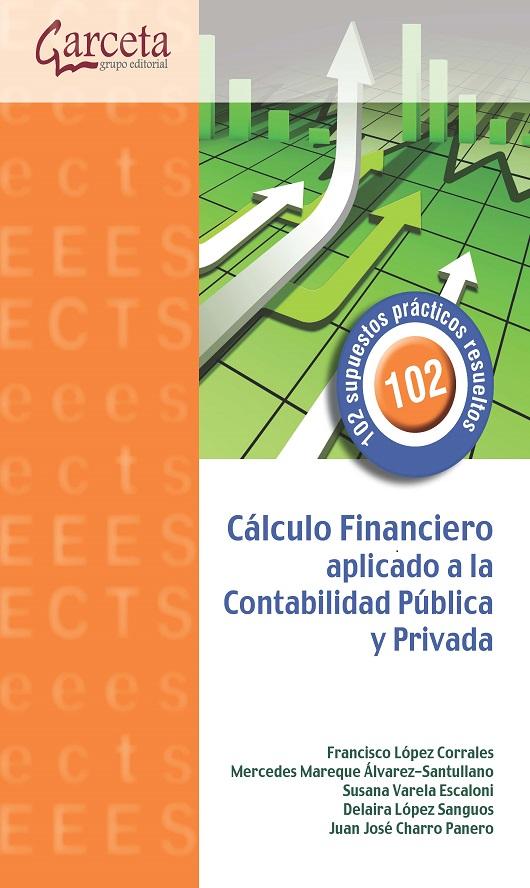 Calculo financiero aplicado a la contabilidad pública y privada