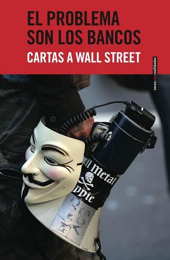 El problema son los bancos