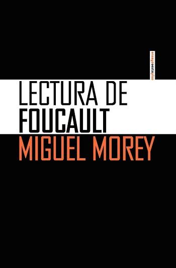 Lecturas de Foucault