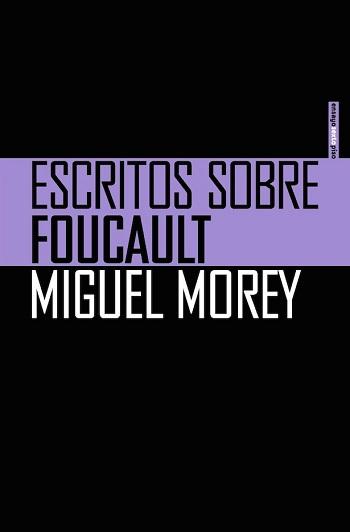 Escritos sobre Foucault
