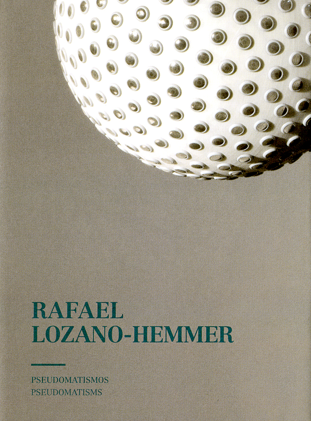 Rafael Lozano-Hemmer: