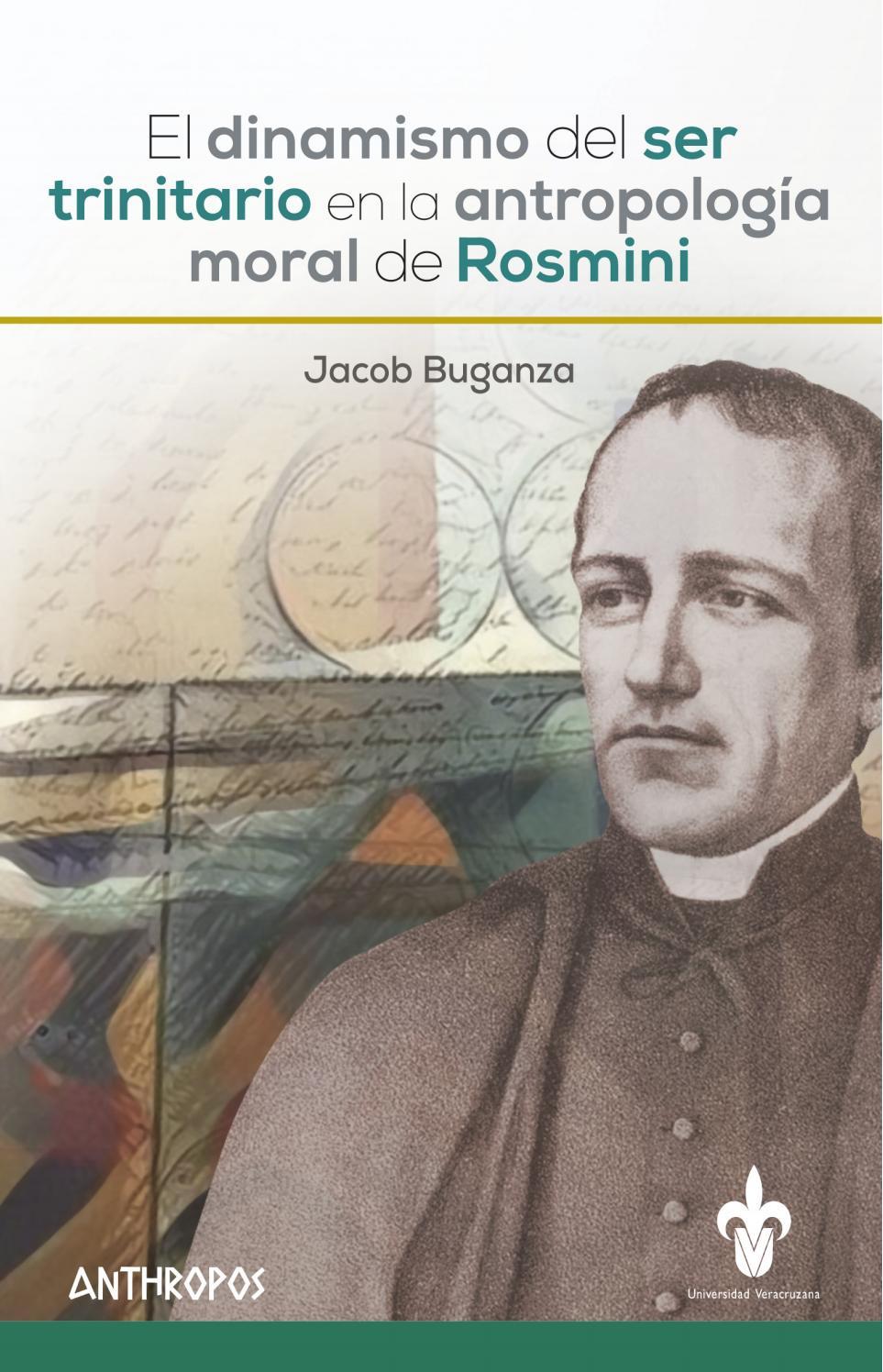 El dinamismo del ser trinitario en la antropología moral de Rosmini