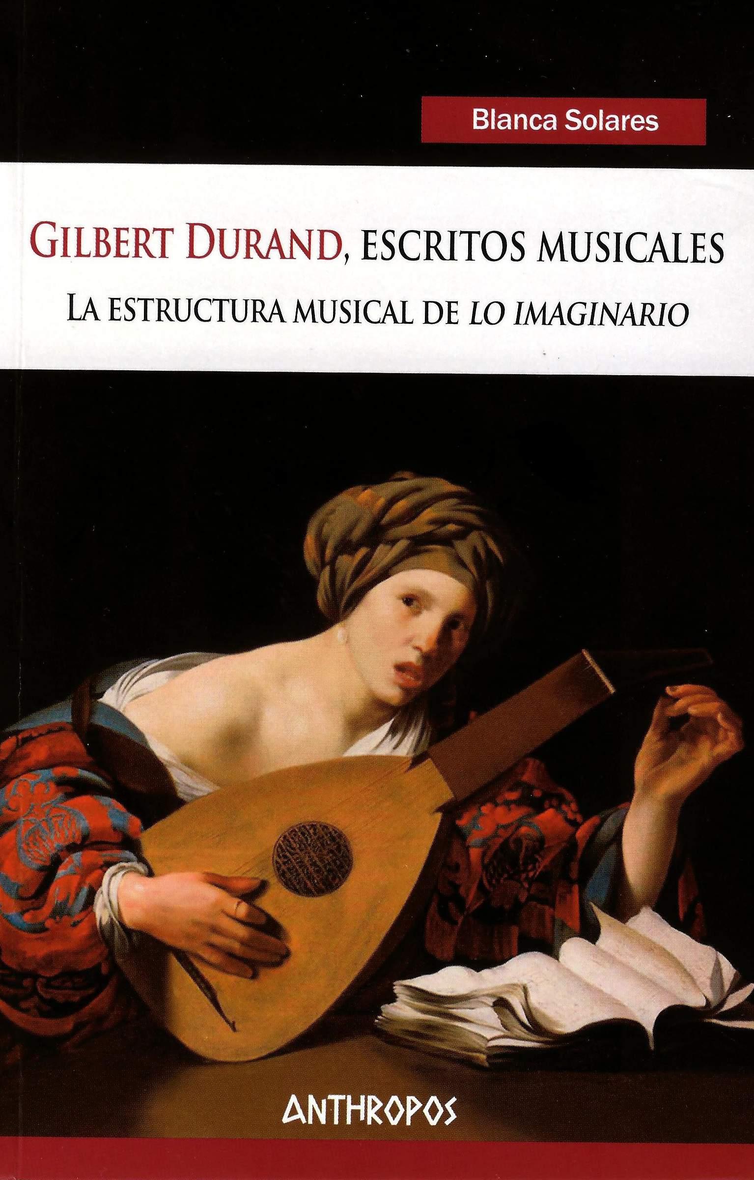 Gilbert Durand, escritos musicales: La estructura musical de lo imaginario