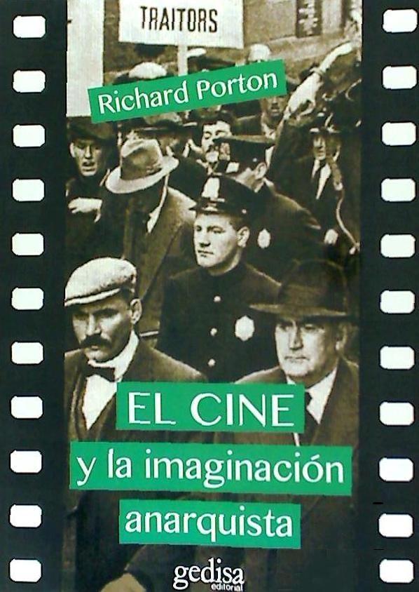 El cine y la imaginacion anarquista