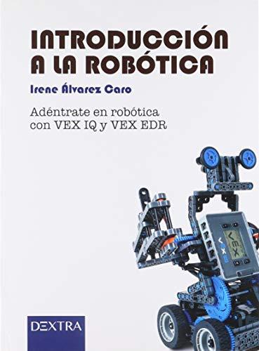 Introducción a la robótica. Adéntrate en robótica con vex iq y vex edr