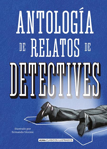 Antología relatos detectives (clásicos)