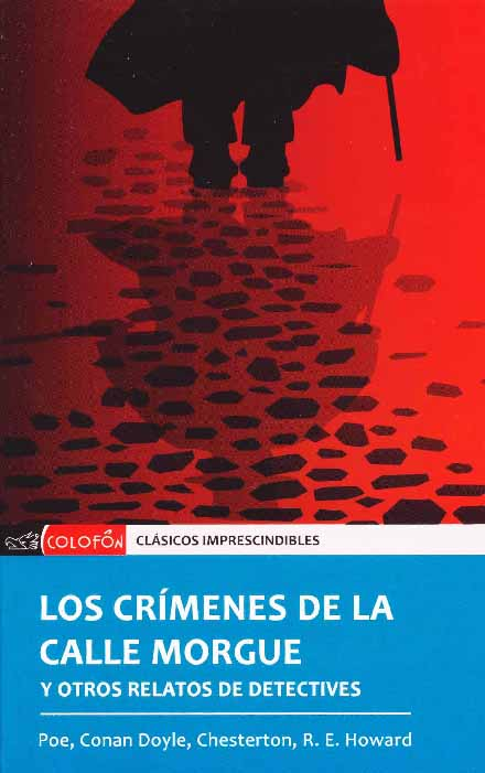CRIMENES DE LA CALLE MORGUE, LOS. Y OTROS RELATOS DE DETECTI